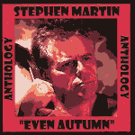Stephen Martin  Anthology